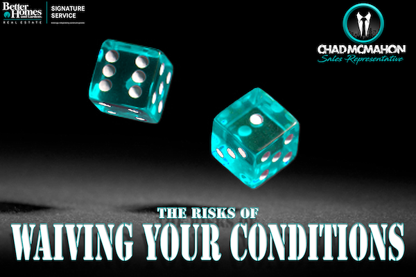 The Risks of Waiving YourConditions