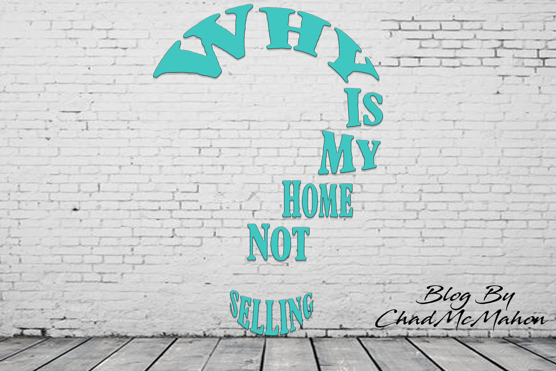 Why Ismy Not Home Selling?
